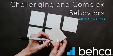 Challenging and Complex Behaviors - All in One class  (6.5hrs) tickets