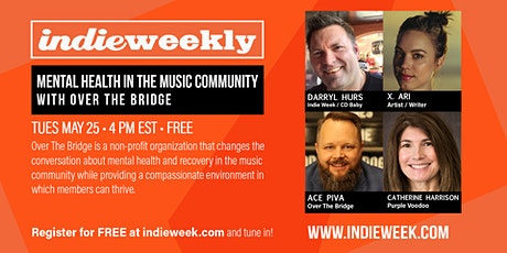 Indie Weekly: Mental Health in the Music Community tickets
