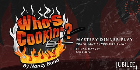 Youth Camp Fundraiser Dinner Play tickets