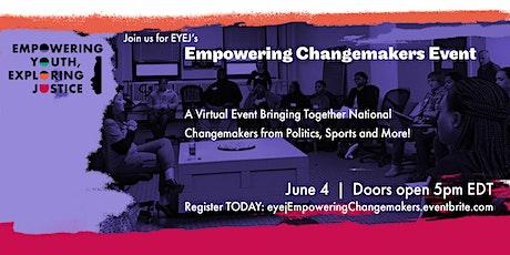 EYEJ: Empowering Changemakers Event tickets