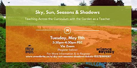 Sun, Sky, Seasons & Shadows tickets