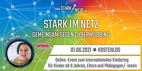 Stark im Netz - Gemeinsam gegen Cybermobbing - Bad Neuenahr - Merle S. Tickets