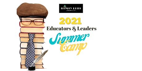 2021 Educators & Leaders Summer Reading Camp entradas