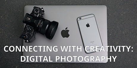 Connecting with Creativity: Digital Photography II tickets