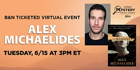B&N Virtually Presents: Alex Michaelides discusses THE MAIDENS! tickets