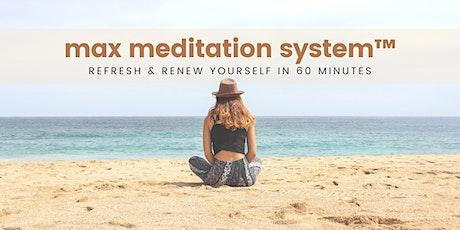 MAX Meditation Monday's! tickets