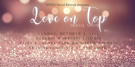 Love on Top Bridal Show tickets