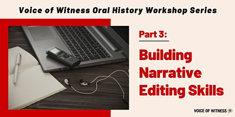 VOW Workshop #3: Building Narrative Editing Skills tickets