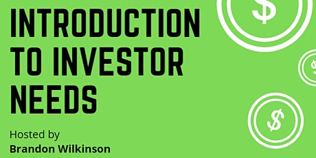 Introduction to Investor Needs - For Real Estate Agents tickets