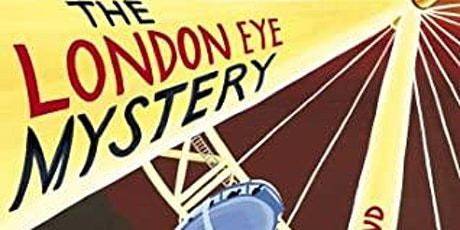 "Young Critics Book Discussion–Gr. 4-6: ""The London Eye Mystery"" by Dowd tickets"