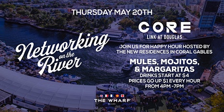 Networking on the River at The Wharf Miami with CORE! tickets