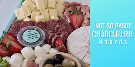 (VIRTUAL) How to Create  a Not So Basic Charcuterie Board tickets