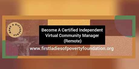 Become a Certified Independent Virtual Community Manager (Remote) tickets