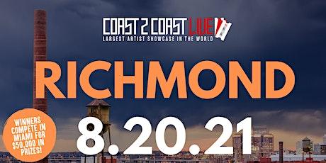 Coast 2 Coast LIVE Showcase Richmond - Artists Win $50K In Prizes tickets