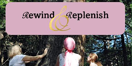 Rewind and Replenish Day Retreat tickets