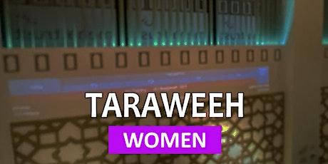*WOMEN ONLY* Taraweeh 1- 6 May @ 10:10pm (6-NIGHTS) - WOMEN tickets