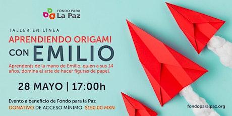 Aprendiendo Origami con Emilio boletos
