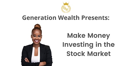 Make Money Investing in the Stock Market Tickets