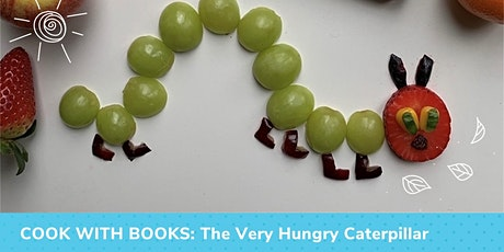Cook with Books: The Very Hungry Caterpillar tickets