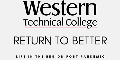 RETURN TO BETTER~LIFE IN THE REGION POST PANDEMIC tickets