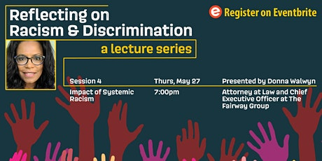 Reflecting on Racism & Discrimination: Impact of Systemic Racism tickets