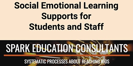 Social Emotional Learning Supports for Students and Staff tickets