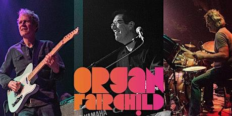 An Evening with Organ Fairchild tickets