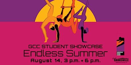 GCC Student Showcase: Endless Summer tickets