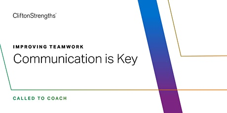 Called to Coach: Improving Teamwork: Communication is Key tickets