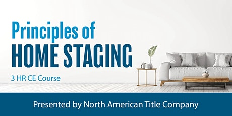 Principles of Home Staging - 3 HR CE Webinar tickets