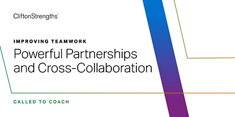 Called to Coach: Improving Teamwork: Partnerships and Cross-Collaboration tickets