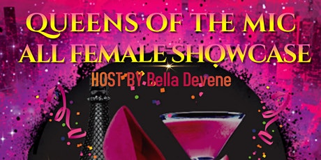Queens of the Mic All Female Showcase tickets