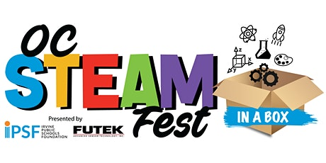 OC STEAM Fest...In a Box tickets