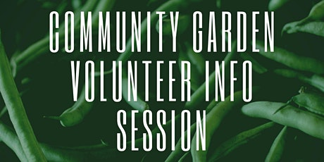 Community Garden Volunteer Info Session tickets