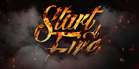 START A FIRE (22/05) 18h00 ingressos