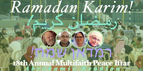 18th Annual Multifaith Iftar Peace Dinner in the Holy Land tickets