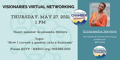 Visionaries Virtual Networking w/ guest speaker Queneesha Meyers tickets