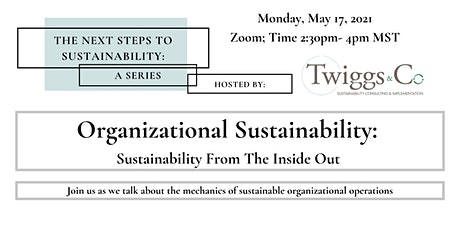 NSTS - Organizational Sustainability: Sustainability From The Inside Out tickets