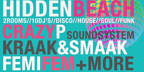 HiddenBeach Presents Crazy P SoundSystem + Kraak & Smaak +  Femi Fem tickets