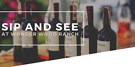 Sip & See Fundraiser at Wonder Wood Ranch tickets