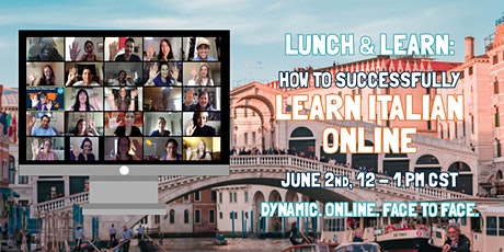 Lunch & Learn: How to Successfully Learn Italian Online tickets