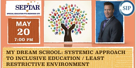 My Dream School: Inclusive Education and Least Restrictive Environment tickets