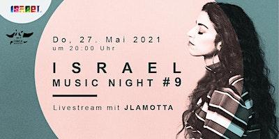 LIVESTREAM: Israel Music Night #9: JLamotta