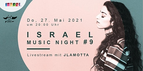 LIVESTREAM: Israel Music Night #9: JLamotta Tickets
