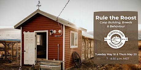 Rule The Roost - Coop Building, Breeds & Behavior tickets