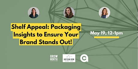 Shelf Appeal: Packaging Insights to Ensure Your Brand Stands Out! tickets