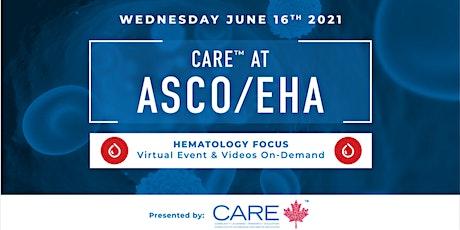 CARE™ at ASCO/EHA - Hematology Sessions tickets