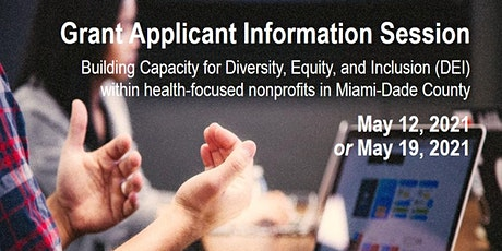 Grant applicant info session #1:  Racial Health Disparities/DEI Capacity tickets
