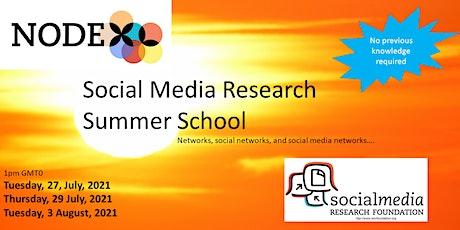 2021 Summer School Social networks & NodeXL Pro - a few clicks to insights tickets