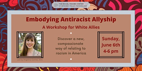Embodying Antiracist Allyship: A Workshop for White Allies tickets